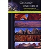 Geology Unfolded - An Illustrated Guide to the Geology of Utah's National Parks