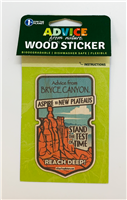 Advice From Bryce Canyon - Wood Sticker