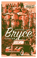 Bryce Canyon Hwy 12 Poster