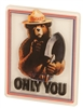 ONLY YOU Smokey Bear Magnet