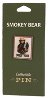 Smokey Bear ONLY YOU Collectible Pin