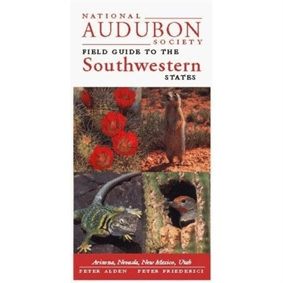 Audubon Field Guide To The Southwestern States