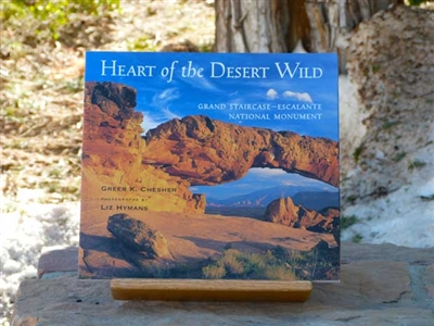 Heart of the Desert Wild - Grand Staircase Escalante National Monument